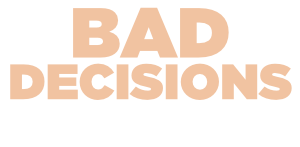 Bad Decisions Podcast with Katie Duke